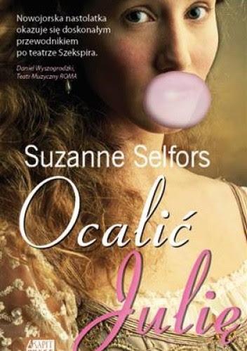 Ocalić Julię - Suzanne Selfors