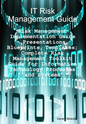 Download It Risk Management Guide Risk Management Implementation Guide Presentations Blueprints Templates Complete Risk Management Toolkit Guide For Information Technology Processes And Systems Pdf Free