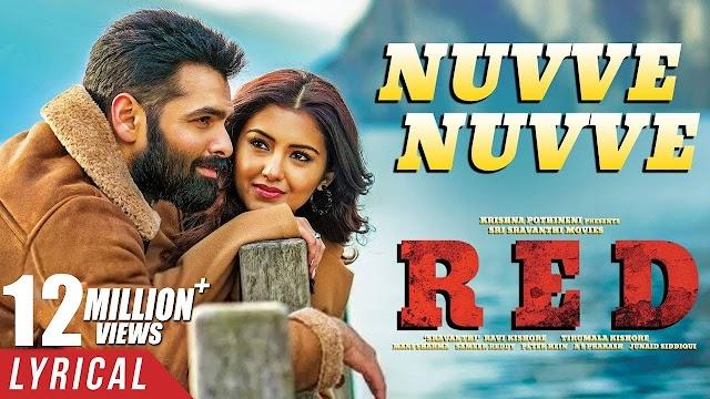 NUVVE NUVVE LYRICS(2020) – RED - Ramya Behara, Anurag Kulkarni Lyrics