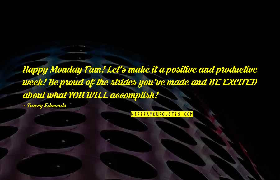 Positive Happy Monday Quotes Top 9 Famous Quotes About Positive