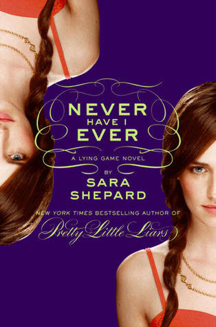 Never Have I Ever (The Lying Game #2)
