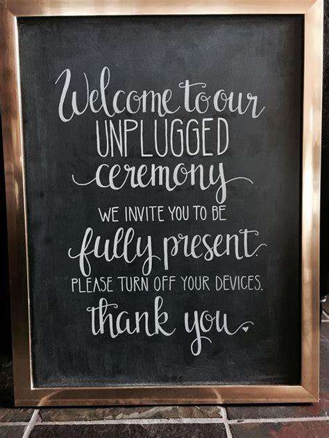 Best 25  Unplugged wedding sign ideas on Pinterest