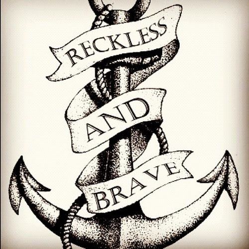 Reckless And Brave Banner With Anchor Tattoo Design