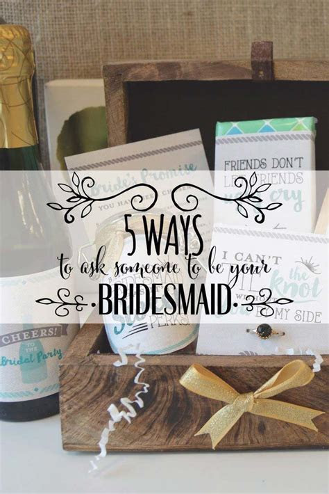 5 Ways to Ask Someone to Be Your Bridesmaid by Team 76th