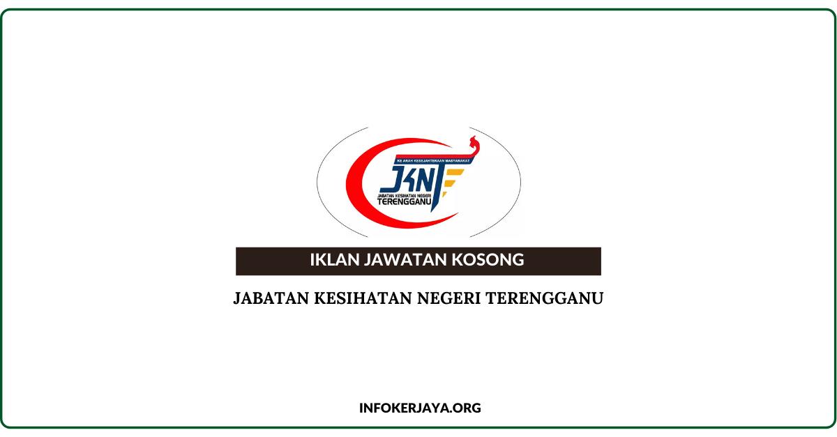 Jawatan Kosong Jabatan Kesihatan Negeri Terengganu ...