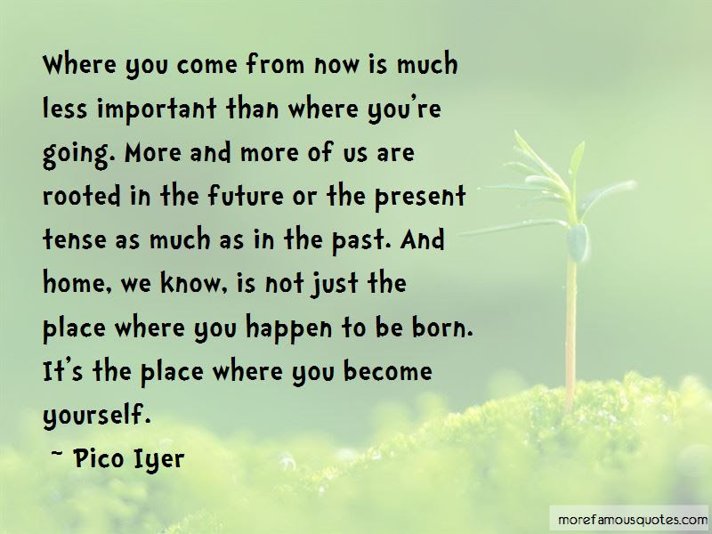 Past Present Future Tense Quotes Top 14 Quotes About Past Present