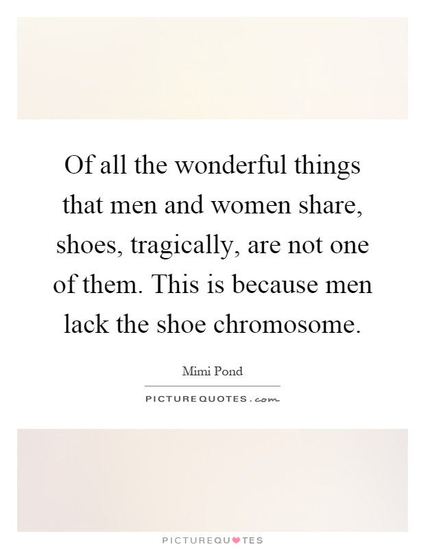 Shoe Quotes Shoe Sayings Shoe Picture Quotes Page 8