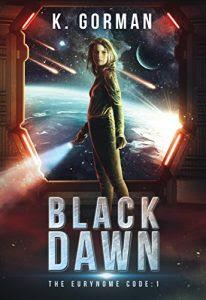 Black Dawn by K. Gorman