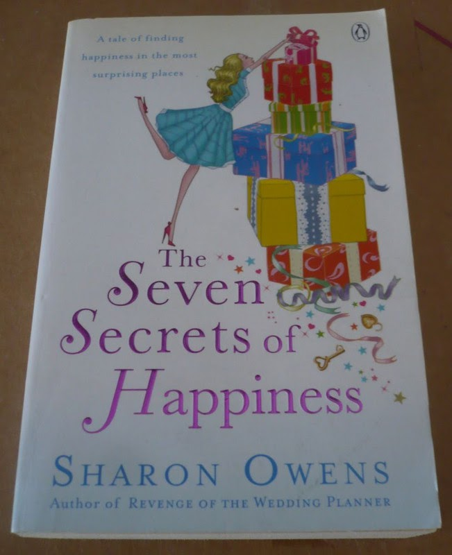 The Seven Secrets Of Happiness by Sharon Owens