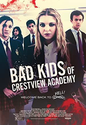 Bad Kids Of Crestview Academy (2017) Dual Audio (Hindi-English) 480p [300MB] || 720p [900MB]