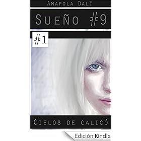 Sueño #9: Cielos de calicó