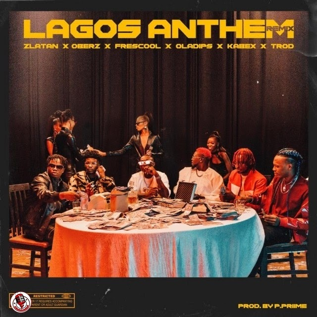 [Mp3] Zlatan – Lagos Anthem (Remix) ft. Oberz, Frescool, Oladips, Kabex & Trod