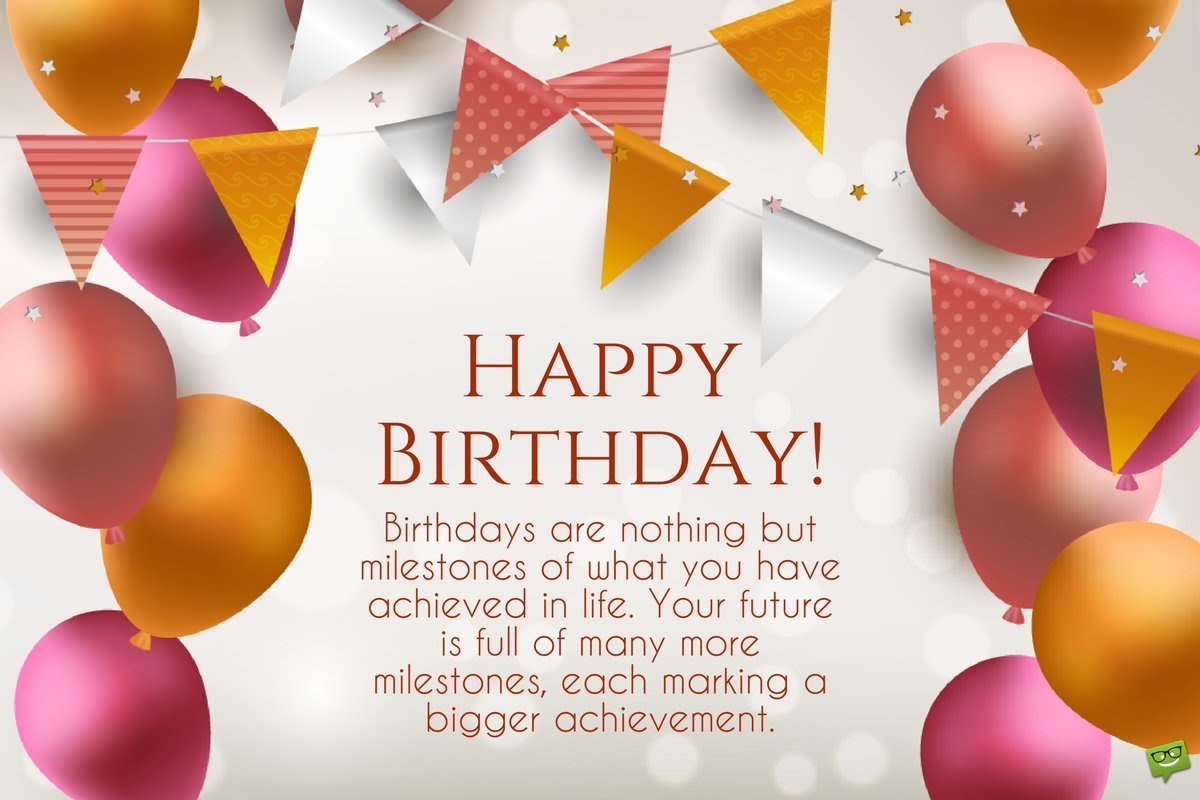 Inspirational Birthday Wishes | Messages to Motivate and ...