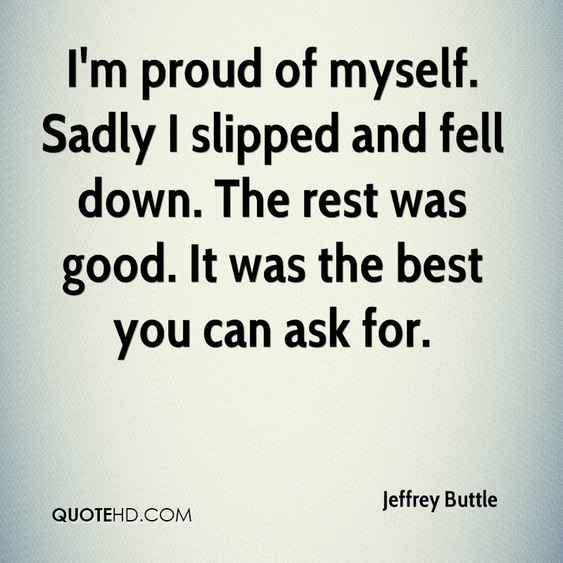 Quotes About Proud Of Myself 91 Quotes