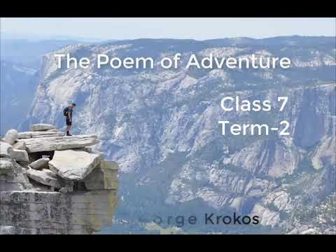 7th Std - Term 2 -ENGLISH - Unit 1- THE POEM OF ADVENTURE