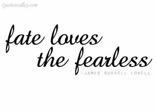Quotes About Fearless Love 51 Quotes