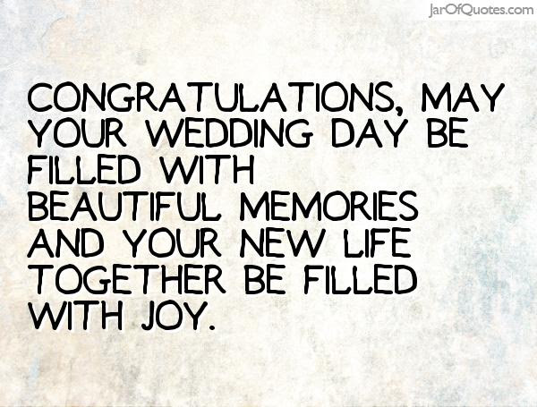 Quotes About Your Wedding Day 37 Quotes