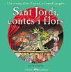 Sant Jordi, contes i flors