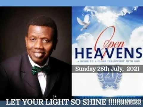 Open Heaven 25 July 2021 – Let Your Light So Shine