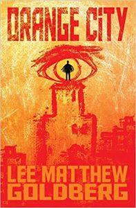 Orange City by Lee Matthew Goldberg