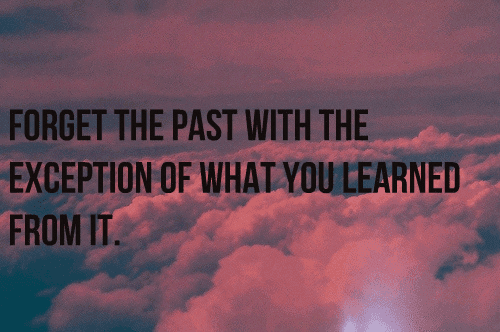 Lets Forget The Past Quotes Quotations Sayings 2019