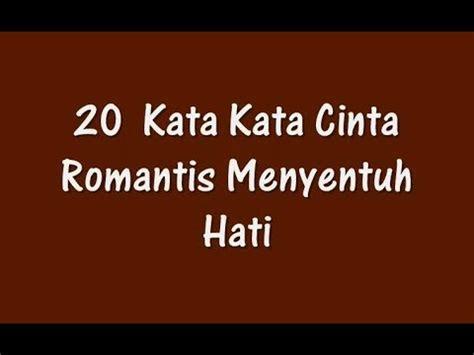 kata kata cinta romantis menyentuh hati youtube