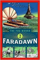 Faradawn (The Fog Mound Series #2) by Susan Schade: Book Cover