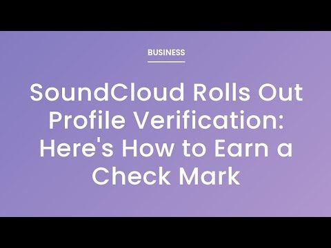 SoundCloud Now Offering Profile Verification Check Mark