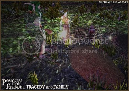 PostcardsFromAzeroth.com: Tragedy and Family