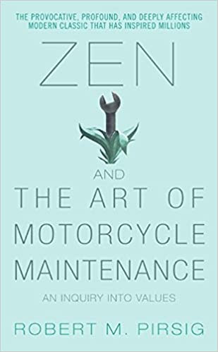 Zen and the Art of Motorcycle Maintenance,  Robert M. Pirsig, 2006