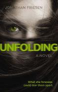 Title: Unfolding, Author: Jonathan Friesen