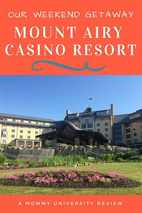 Our Weekend Getaway at Mount Airy Casino Resort   Mommy