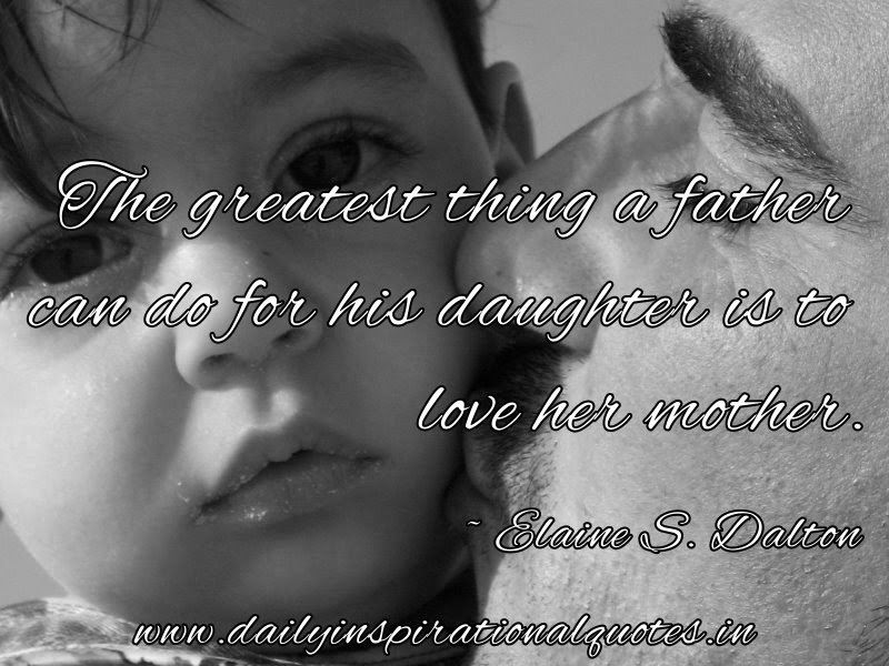 Brillient Daughter Quote A Large Collection Of Daughter Quotes On