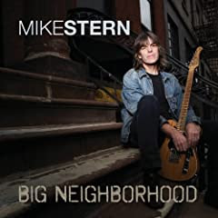 Mike Stern Big Neighborhood cover