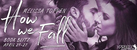 Book Blitz: How We Fall by Melissa Toppen + GIVEAWAY