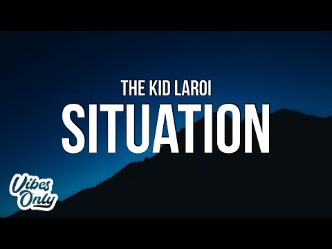 The Kid LAROI - SITUATION Lyrics
