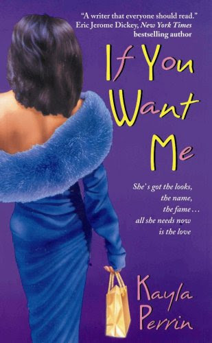 If You Want Me by Kayla Perrin