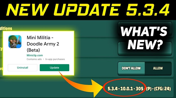 Mini Militia New Update 5.3.4 is Out Now | What's New in New Update v5.3.4