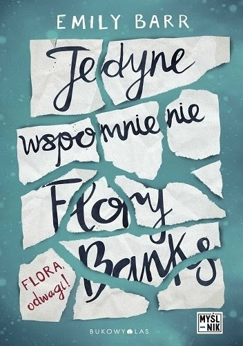 Okładka książki Jedyne wspomnienie Flory Banks