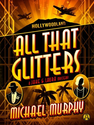All That Glitters: A Jake & Laura Mystery