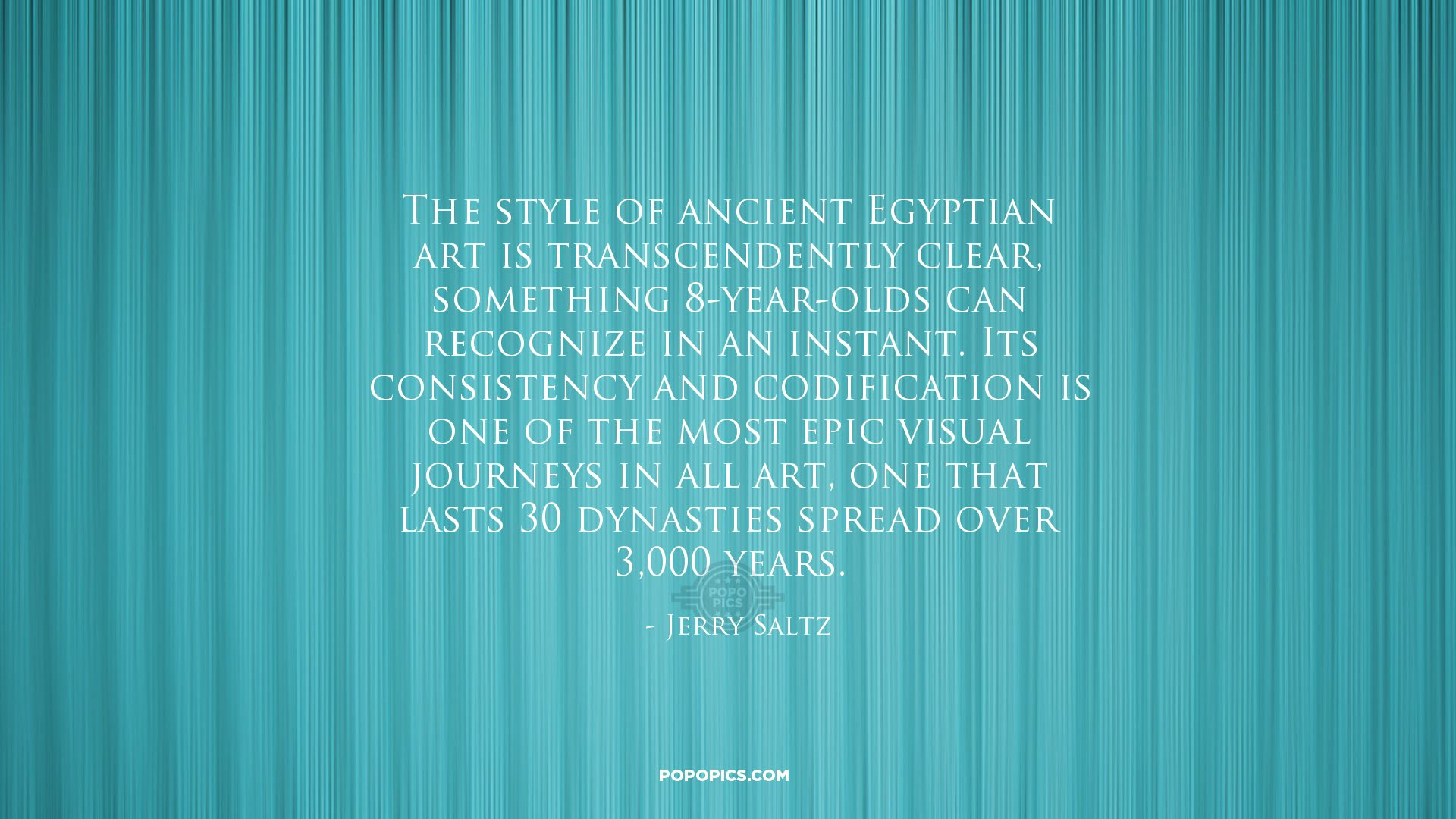 The Style Of Ancient Egyptian Art Is Quotes By Jerry Saltz