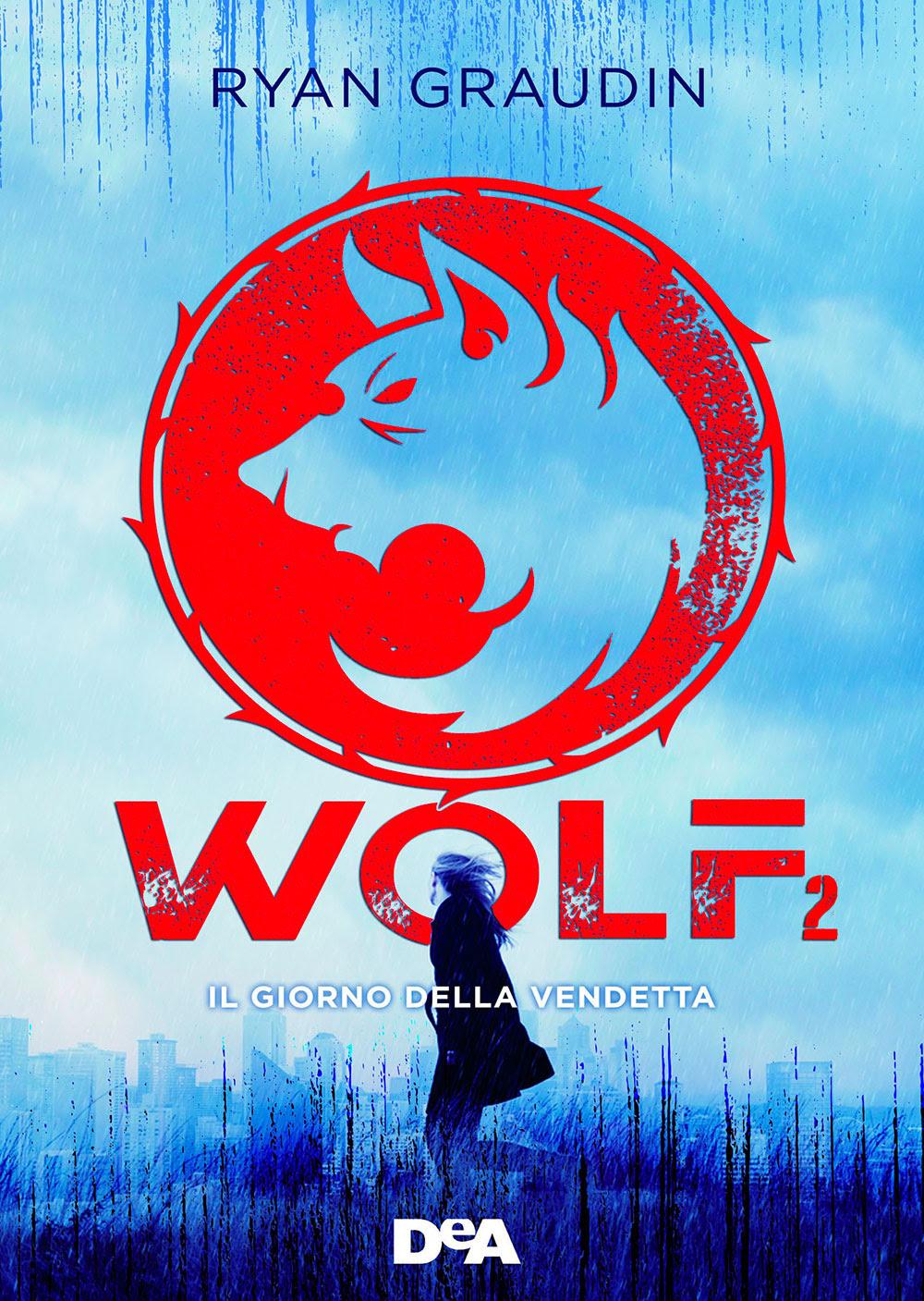 Wolf. Il giorno della vendetta