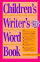 Children's writer's word book [Book]