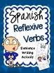 Reflexive Verbs Sentence Writing Station Activities