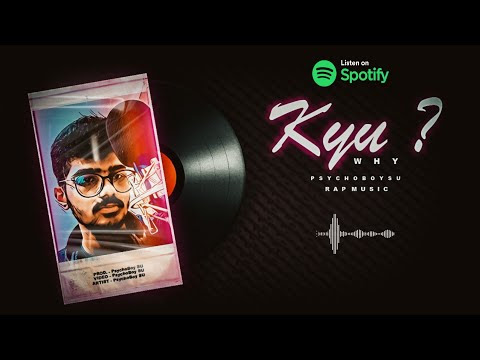 KYU    OFFICIAL AUDIO    PsychoBoy SU    Melodical Rap Song