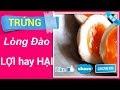 Trung long dao loi hay hai Co the truoc gio ban chua biet