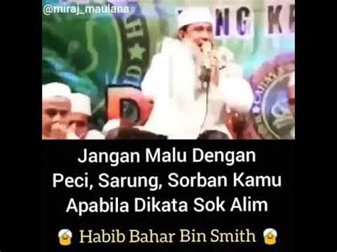 habib bahar bin smith jangan malu  peci sarung