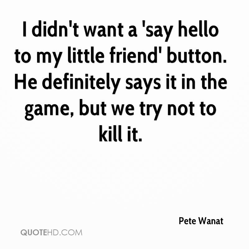 Pete Wanat Quotes Quotehd