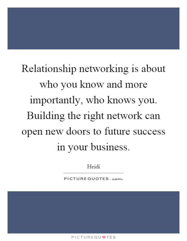 Relationship Networking Is About Who You Know And More Picture