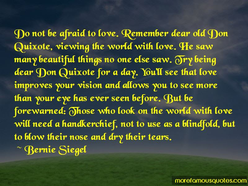 Do Not Be Afraid To Love Quotes Top 31 Quotes About Do Not Be